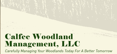 Calfee Woodland Management LLC � Forestry and Land Management Services